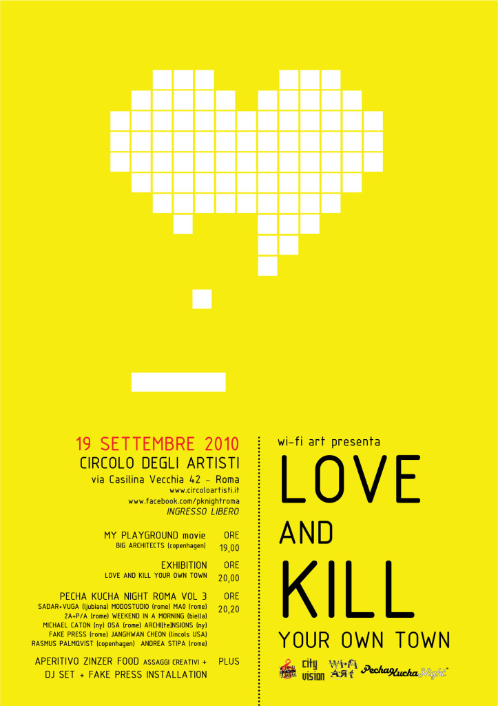 LOVE AND KILL YOUR OWN TOWN POSTER